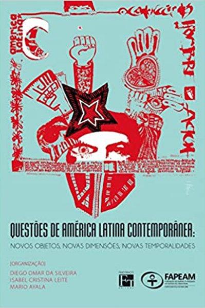 Questões da América Latina Contemporânea - História