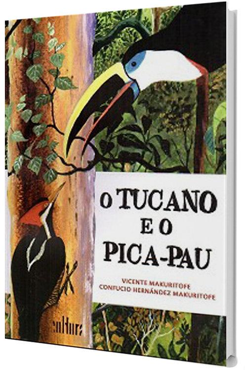 O Tucano e o Pica-Pau - Meio Ambiente