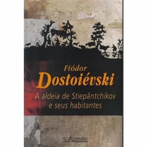 A Aldeia de Steipantchikov e Seus Habitantes
