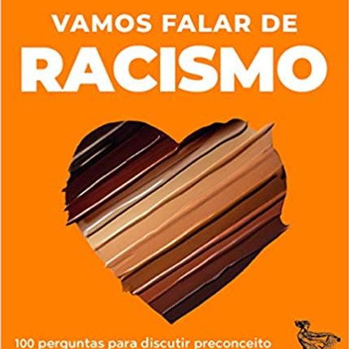 Vamos falar de racismo - Desigualdade