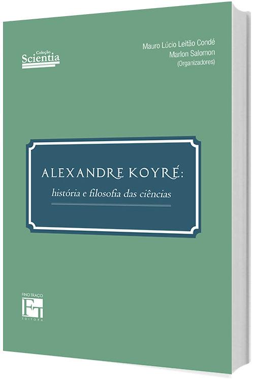 Alexandre Koyré: história e filosofia das ciências