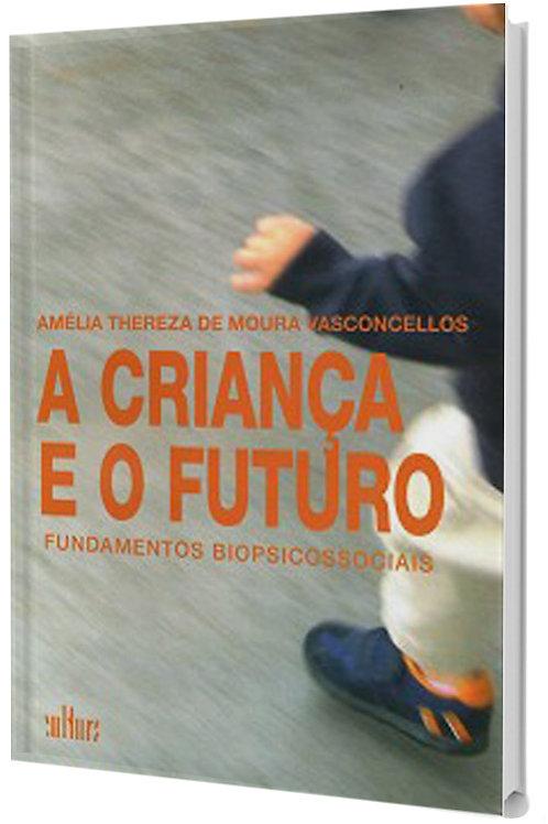 A Criança e o Futuro -  Comportamento