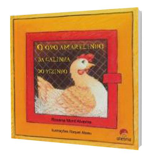 O ovo amarelinho da galinha do vizinho - Aprendizado
