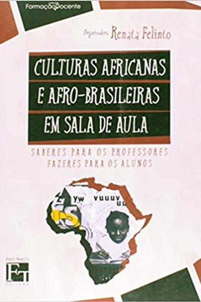 Culturas Africanas e Afro-Brasileiras em Sala de Aula - Cultura Africana