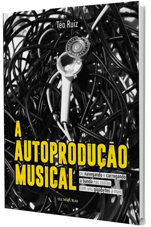 A autoprodução musical
