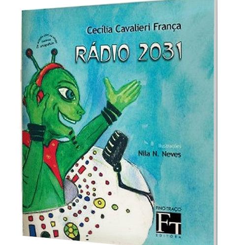 Rádio 2031 - Criação Musical