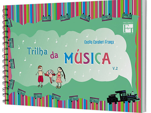 TRILHA DA MUSICA - VOL. 2  - CECÍLIA CAVALIERI FRANC