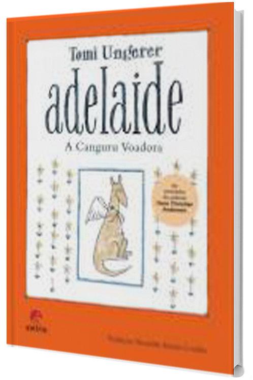 Adelaide, a canguru voadora -  Infantojuvenil