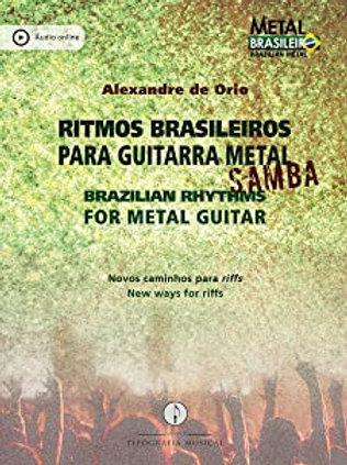 Título: Ritmos brasileiros para guitarra metal: Samba | Brazilian Rhythms for Metal Guitar: Samba