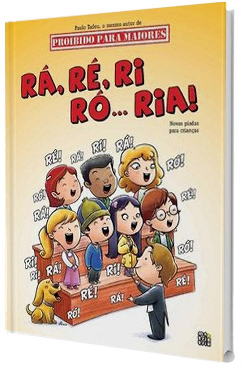 Rá,Ré, Ri, Ró... Ria! -  Humor