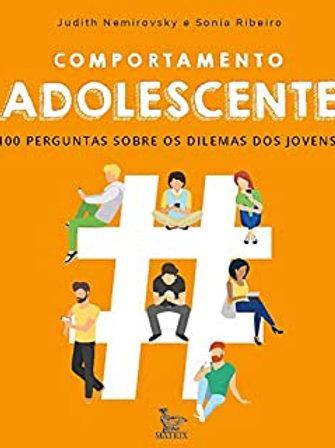 Comportamento adolescente: 100 perguntas sobre os dilemas dos joven