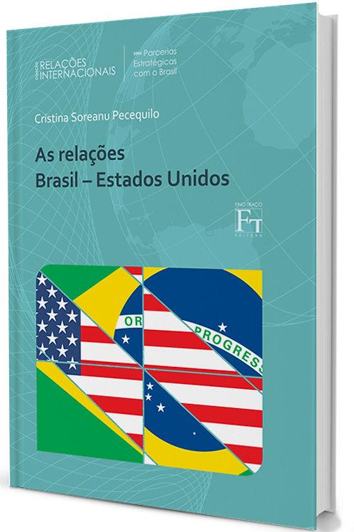 AS RELAÇÕES BRASIL - ESTADOS UNIDOS