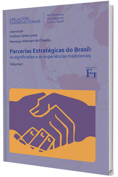 Parcerias Estratégicas do Brasil: os Significados e as Experiências Tradicionais - Política