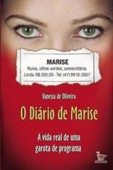 O DIÁRIO DE MARISE - A VIDA REAL DE UMA GAROTA DE PROGRAMA - Frustrações