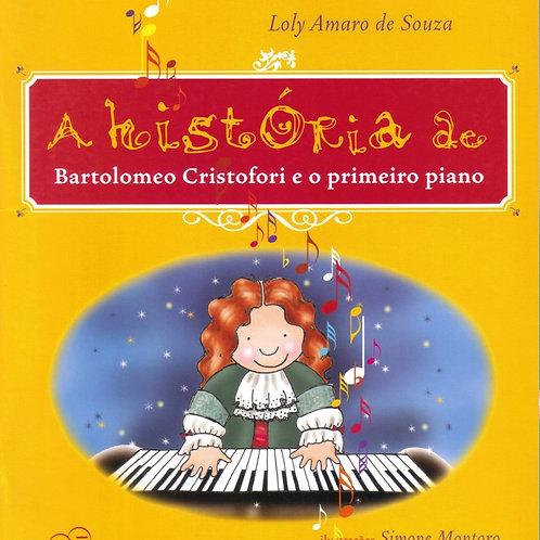 A História de Bartolomeo Cristofori e o primeiro piano