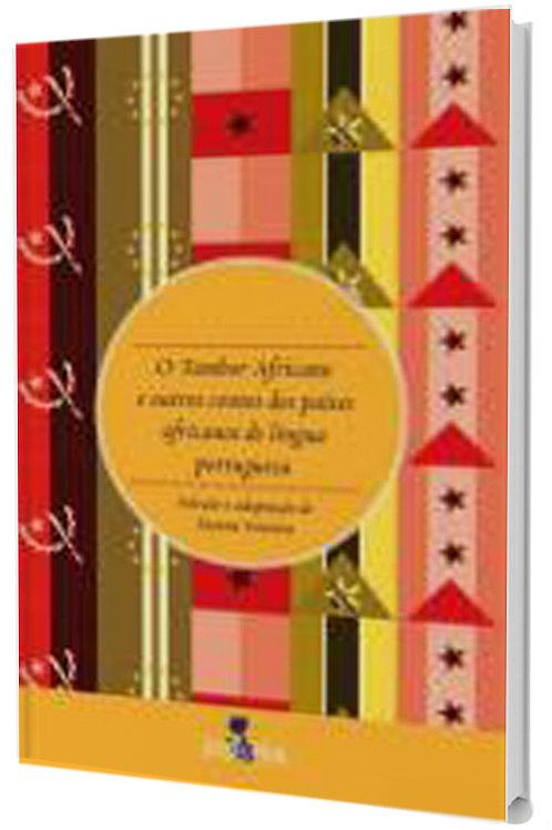 O Tambor Africano e outros Contos dos Países Africanos de Língua Portuguesa