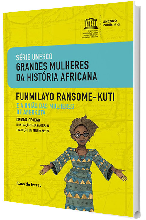 Funmilayo Ransome-Kuti e a União das Mulheres de Abeokuta - Literatura HQ