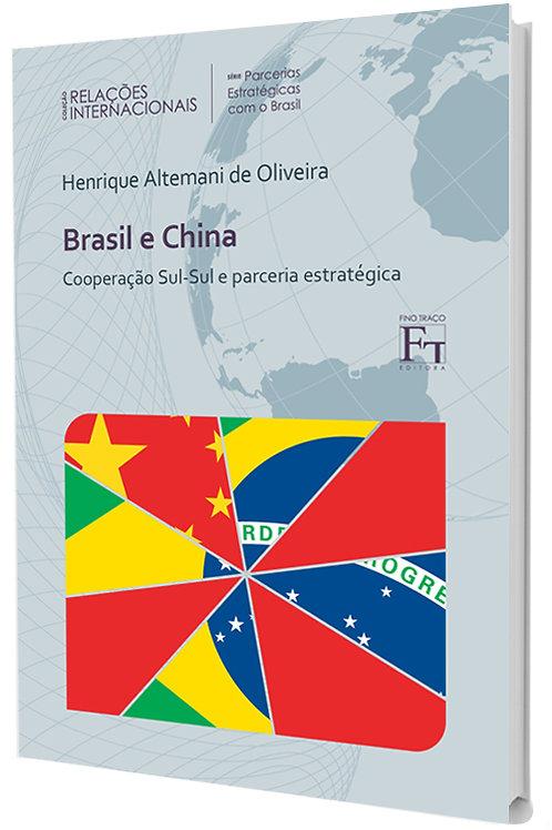 Brasil e China: Cooperação Sul-Sul e Parceria Estratégica