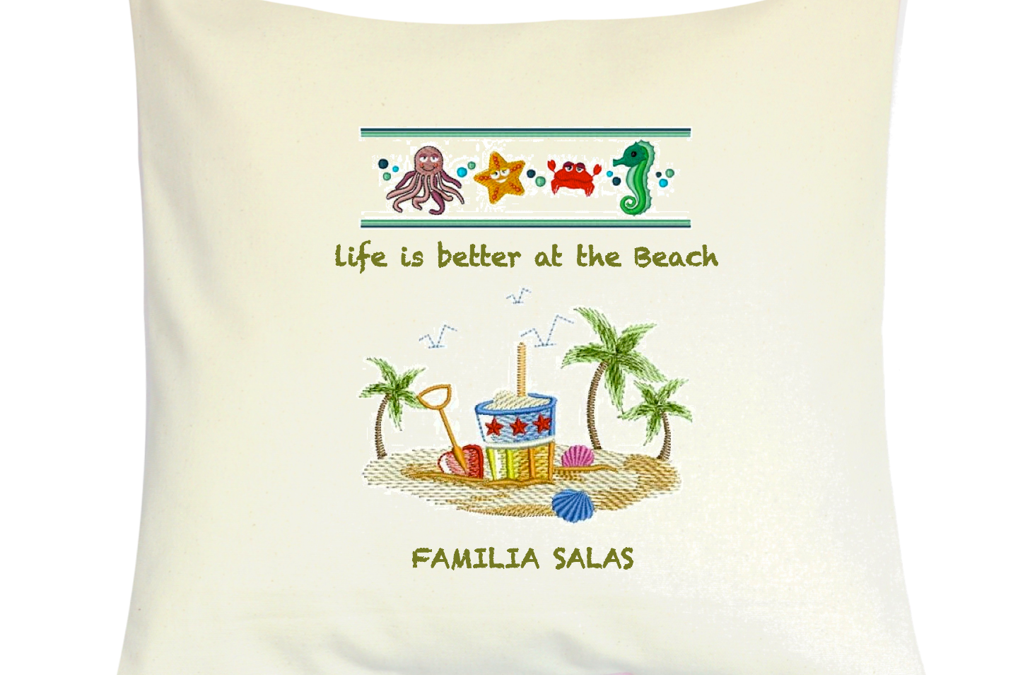"""Cojín Personalizado Modelo """"Life is better at the Beach"""""""