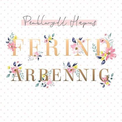 Carden Penblwydd Hapus Ffrind Arbennig/ Happy Birthday Special Friend Card