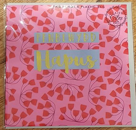 """Carden """"Penblwydd Hapus"""" Card  (Happy Birthday)"""