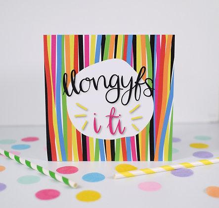 Carden Llongyfs i ti  / Welsh congratulations to you card