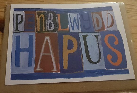 Lizzie Spikes Driftwood designs card -  Penblwydd Hapus  (Happy Birthday)