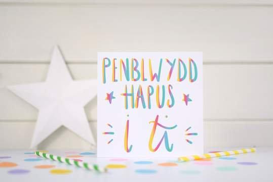 Penblwydd Hapus/WelshBirthday Card