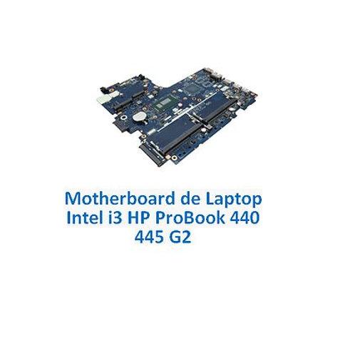 Motherboard de Laptop HP Probook 440 Y 445 G2 con i3 incluido