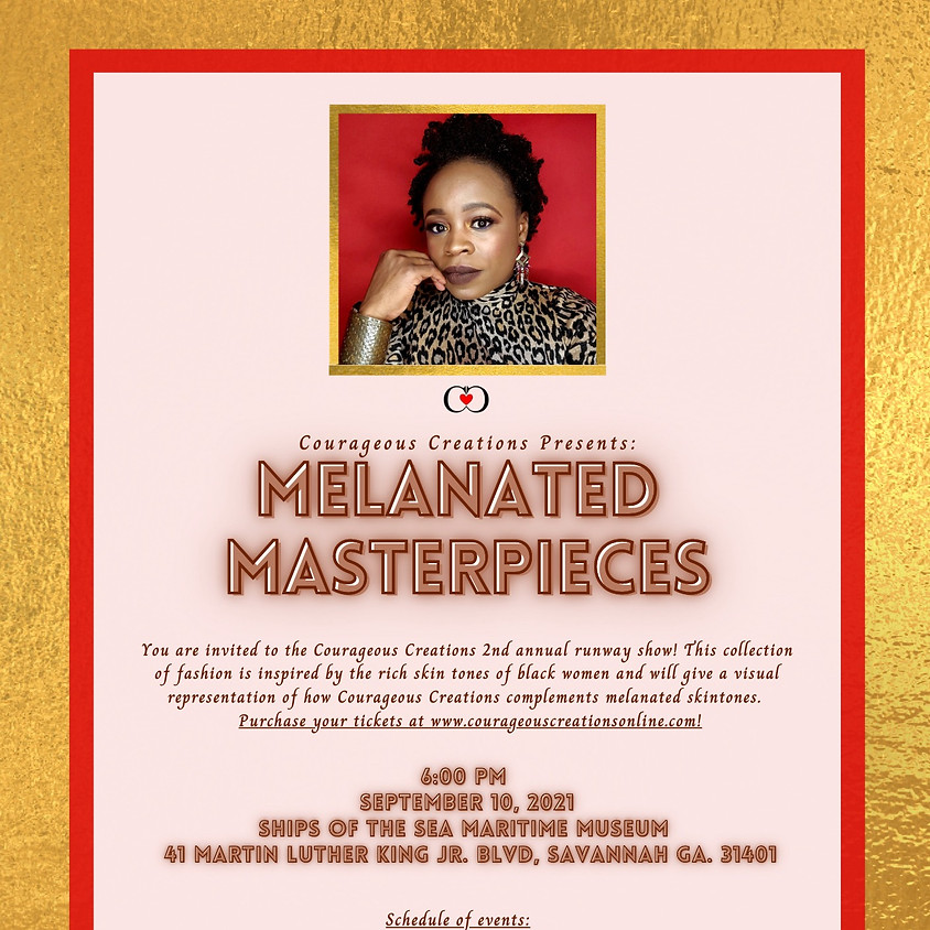Courageous Creations Presents: Melanated Masterpieces Fashion Show
