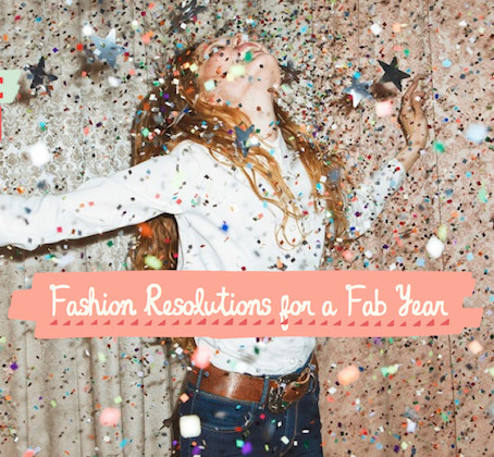 New Year Style Resolutions to Improve your Life ( Or At Least your Wardrobe)