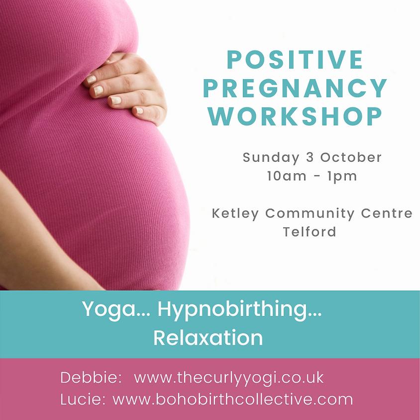 Positive Pregnancy Workshop