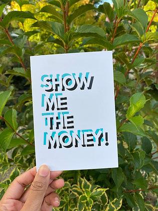 Show me the Money! | A6 Raksha Bandhan card