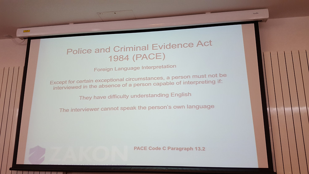 Only accredited interpreters are used for police interviews.