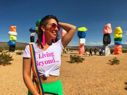 Living beyond... T-shirt