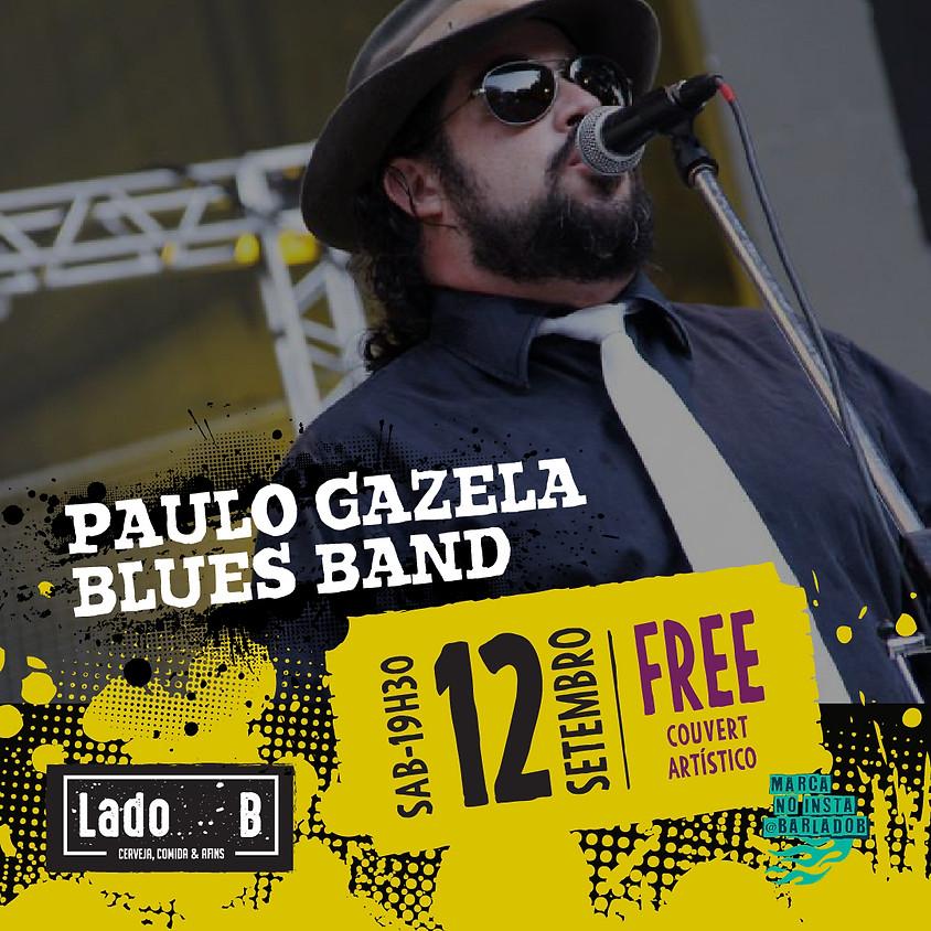 SHOW PAULO GAZELA BLUES BAND - COUVERT FREE