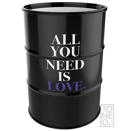 All you need is love - Tonel 200L