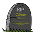 Higher Education?  College is dead.