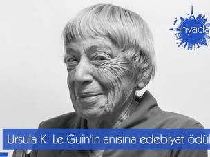 Ursula K. Le Guin anısına edebiyat ödülü