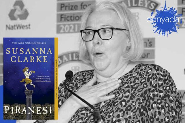Women's Prize for Fiction 2021'in kazananı Susanna Clarke oldu