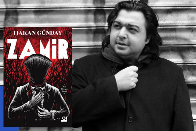 Hakan Günday, sekiz yılın ardından Zamir ile geri dönüyor