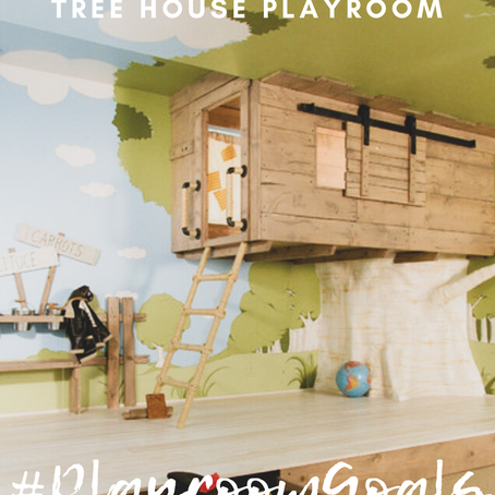 #PlayroomGoals - Tree House Playroom