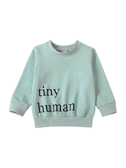 TINY HUMAN SWEATSHIRTS (MULTIPLE COLORS)