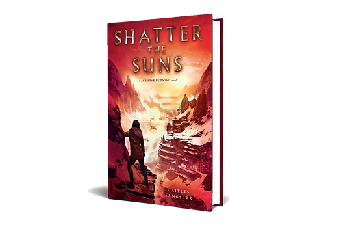 Shatter the Suns hardcover