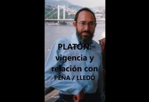Platón: vigencia y relación con Peña/Lledo