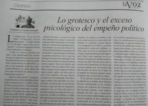 LO GROTESCO Y EL EXCESO PSICOLÓGICO DEL EMPEÑO POLÍTICO
