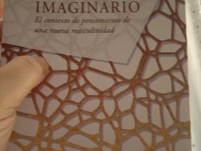 El hombre imaginario (el contexto de pensamiento de una nueva masculinidad)
