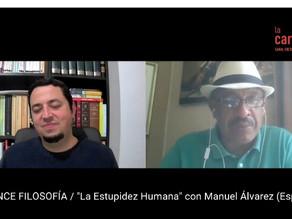 """La estupidez humana"" con Manuel Álvarez."