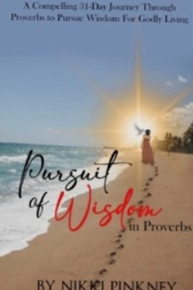 Pursuit of Wisdom in Proverbs