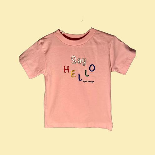 """Say Hello"" Toddler Tee"